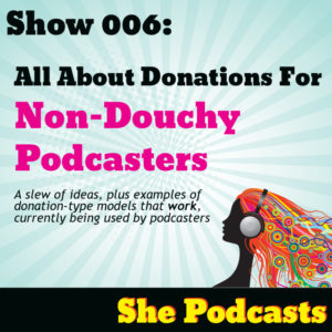 asking for donations for your podcast