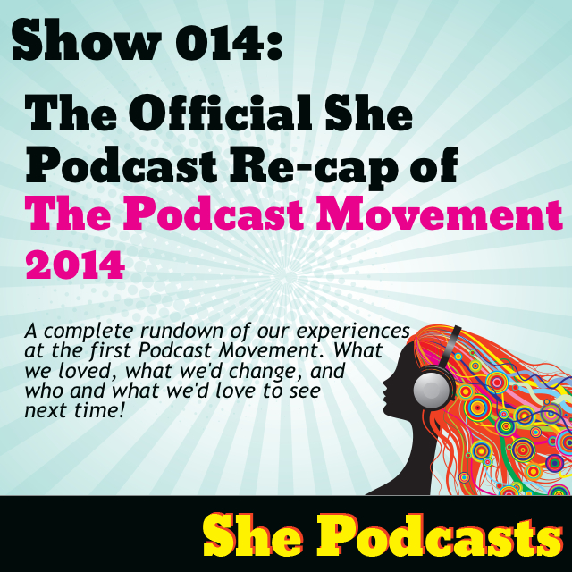 recap of Podcast Movement 2014