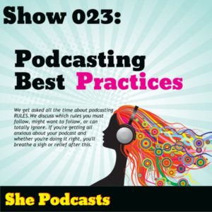 Podcasting best practices