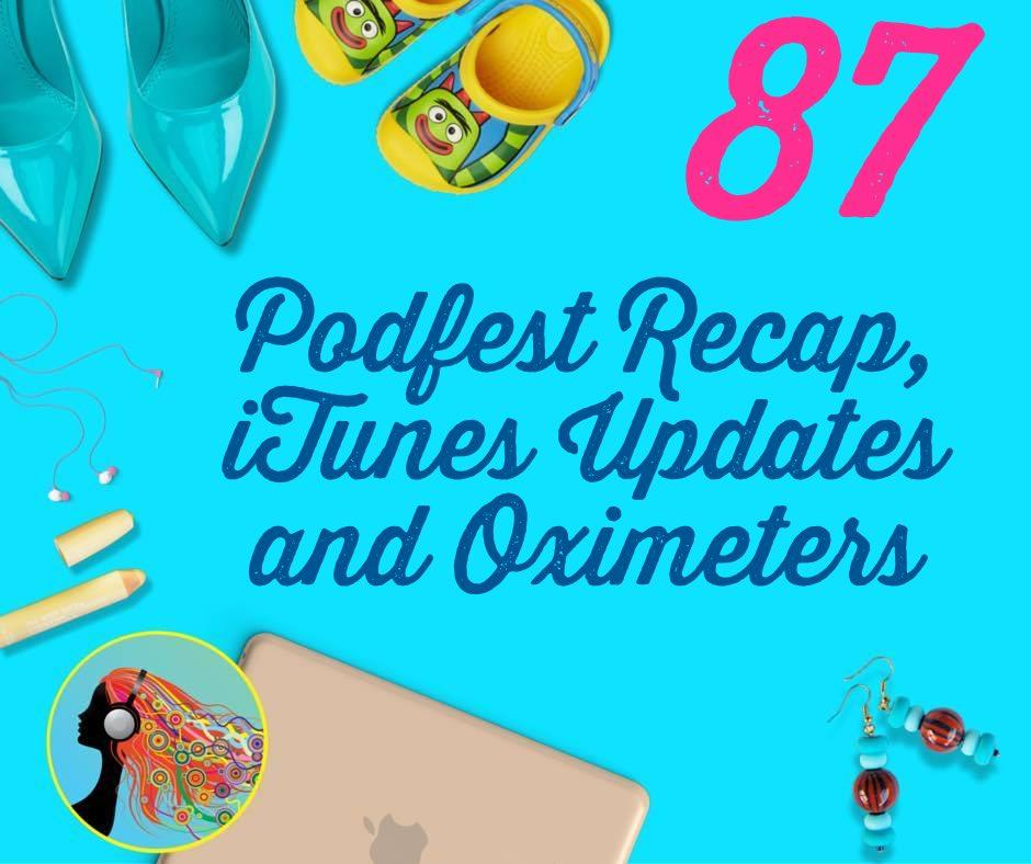 Florida Podfest Review and iTunes Podcast Connect