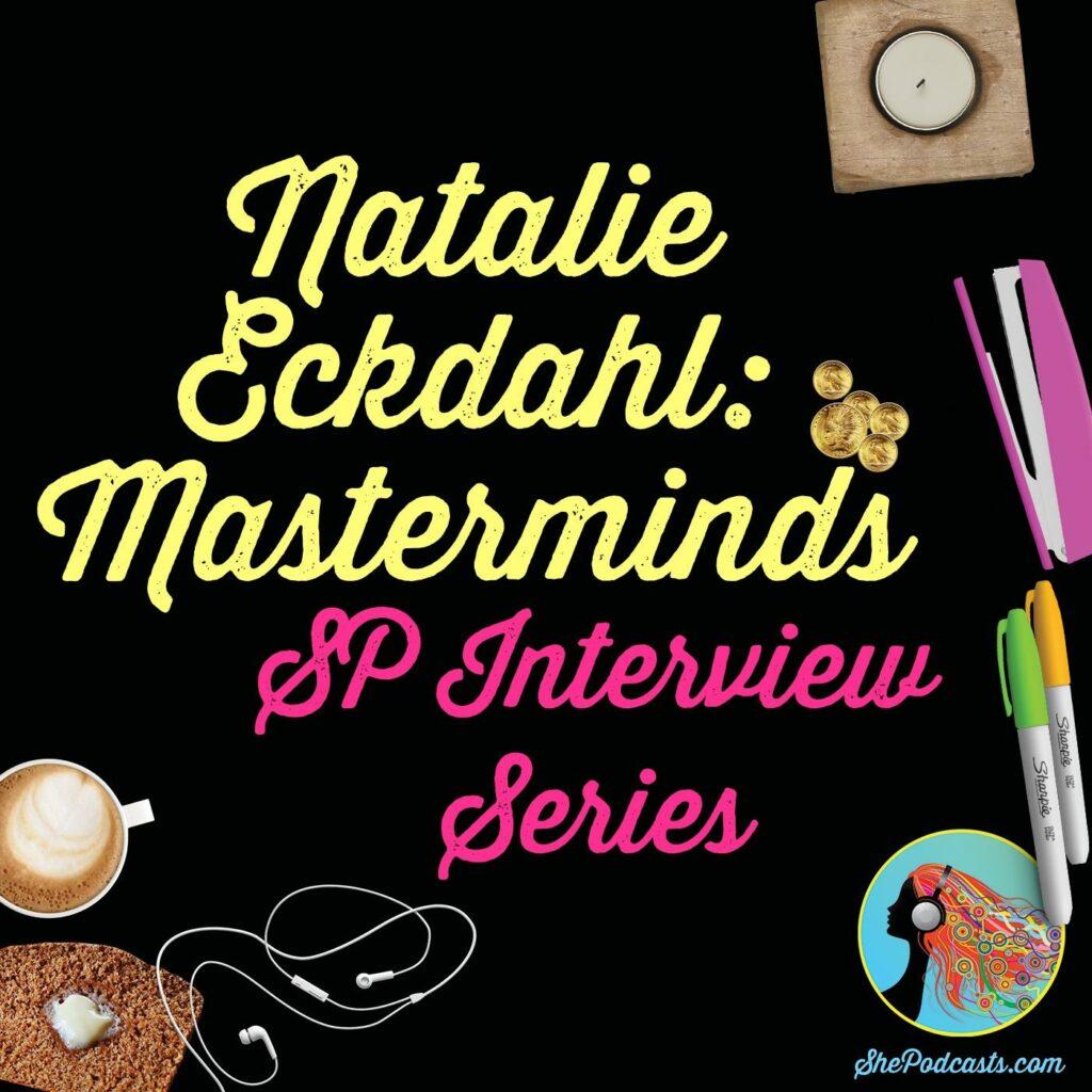 natalie eckdahl masterminds