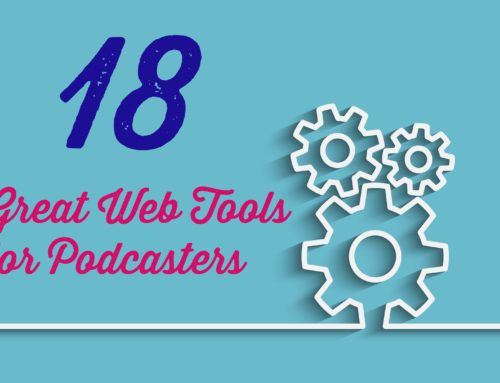 18 Great Web Tools for Podcasters
