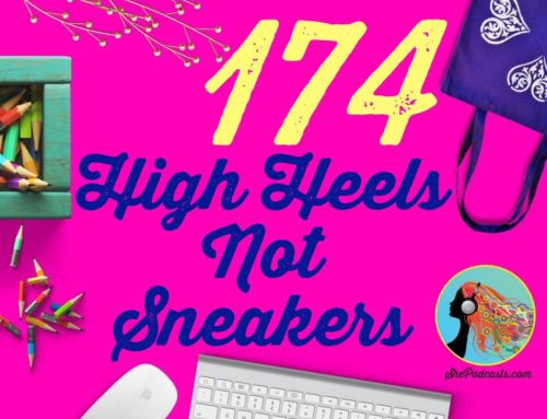 174  High Heels Not Sneakers