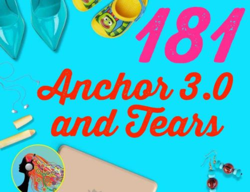 181 Anchor 3.0 and Tears