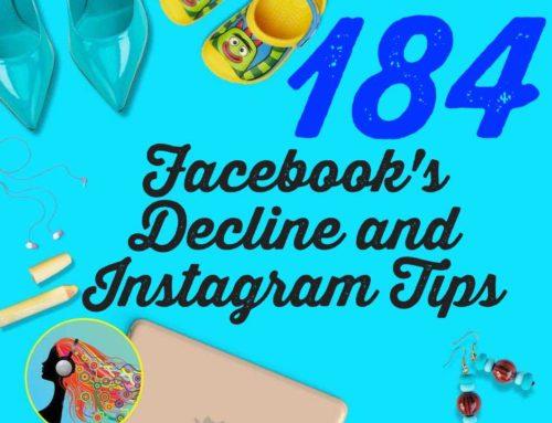 184 Facebook's Decline and Instagram Tips