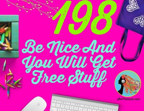 198 Be Nice And You Will Get Free Stuff